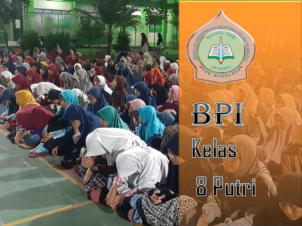 BPI kelas 8 Putri
