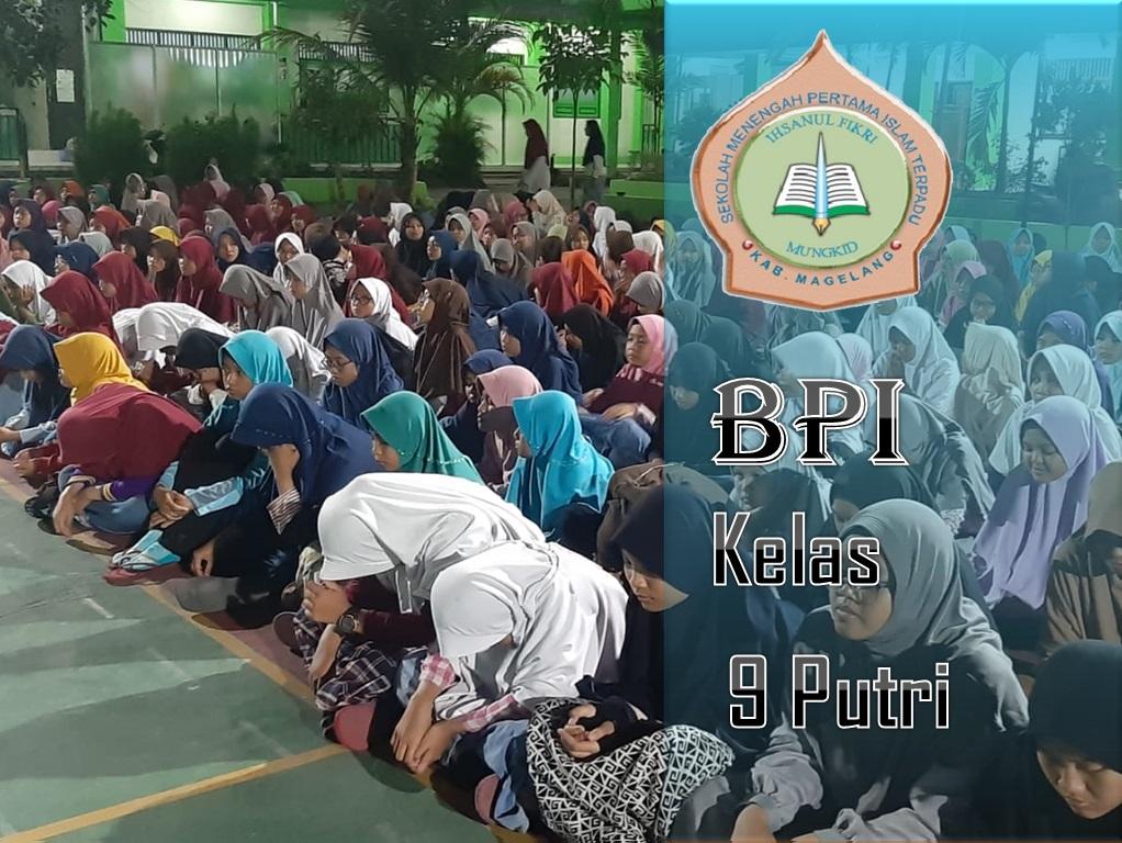 BPI Kelas 9 Putri