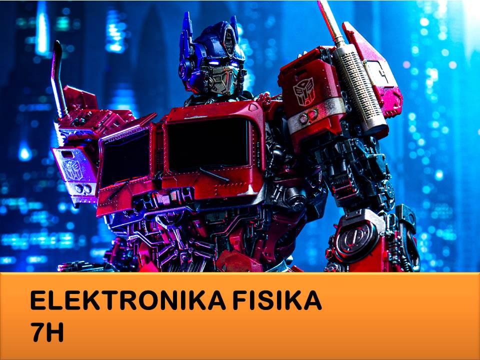 Elektronika Fisika 7H